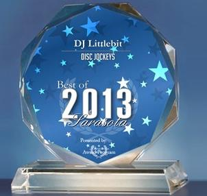 DJ Littlebit Receives 2013 Best of Sarasota Award